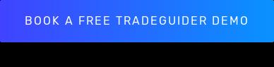 Book a free Tradeguider Demo