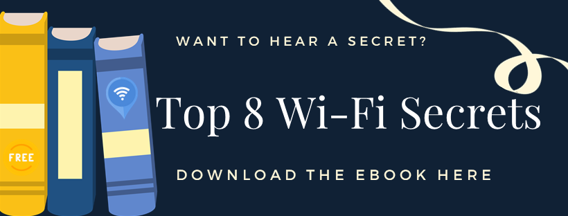 """Click to Download """"Top 8 Secrets to Great Wi-Fi"""""""