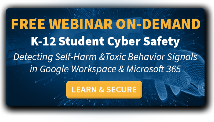 Register Today! Free Recorded Webinar: K-12 Student Cyber Safety