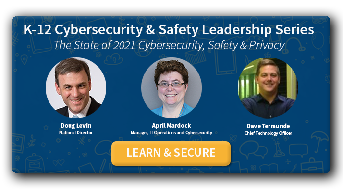 free-panel-discussion-k12-cybersecurity-safety-leadership-series