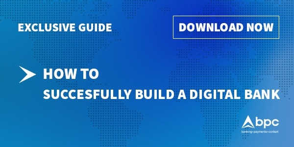 BPC _How to successfully build a digital bank