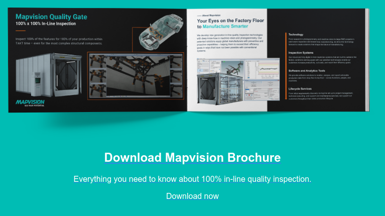 Download Mapvision Brochure  Everything you need to know about 100% in-line quality inspection. Download now