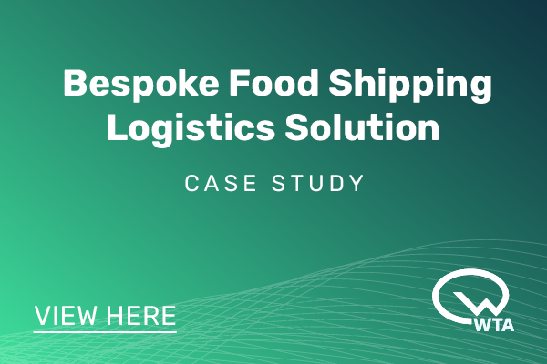 Bespoke Food Shipping Logistics Solution - WTA