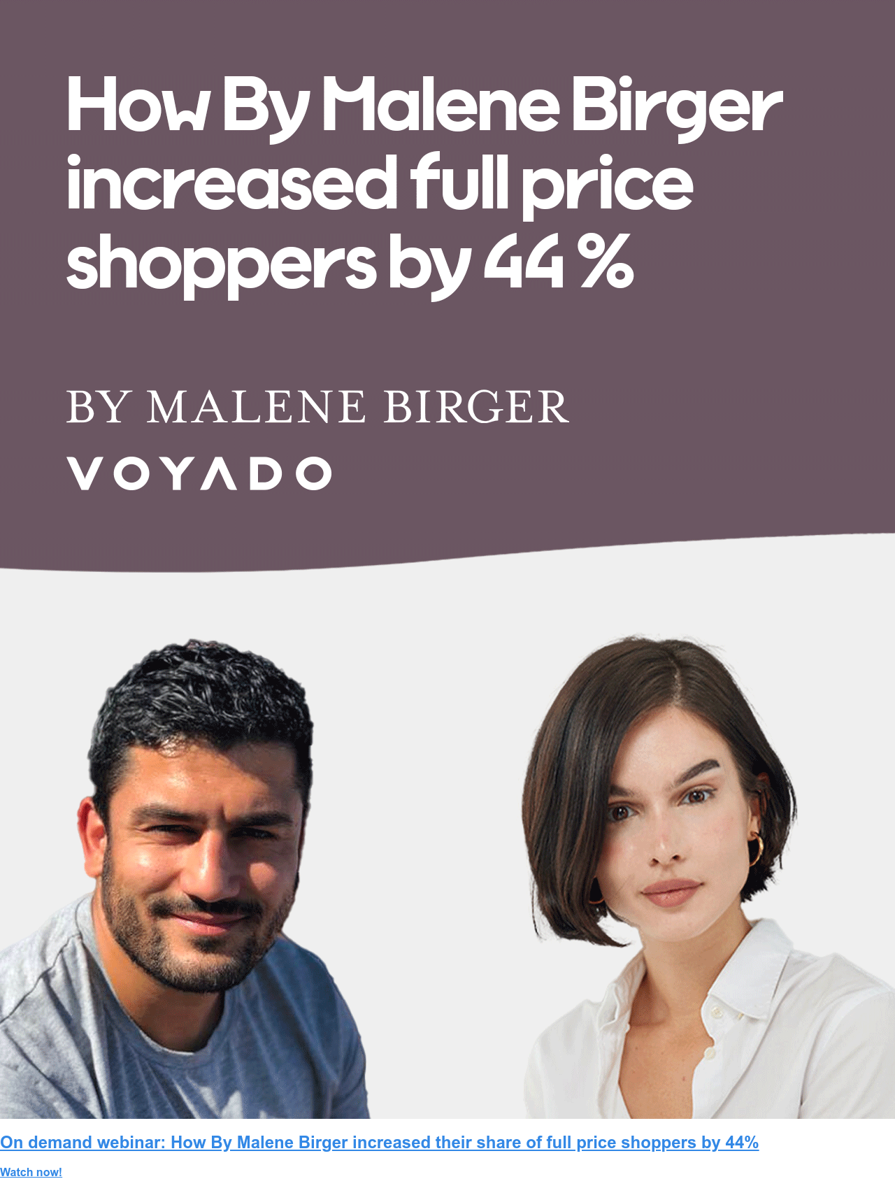 Webinar  How By Malene Birger increased their share of full price shoppers by 44% Sign up to the webinar