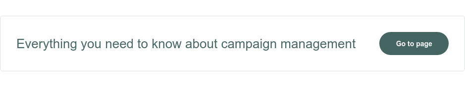 Everything you need to know about campaign management Go to page