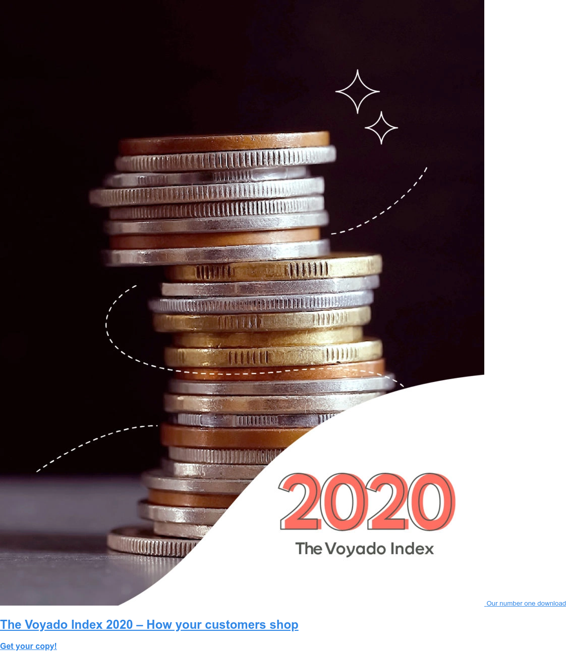 Our number one download The Voyado Index 2020 – How your customers shop Get your copy!