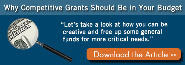 Why You Should Consider Competitive Grants for FY2015 Budget Planning