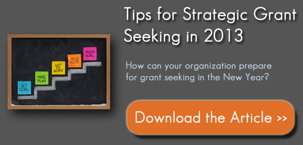 Tips for Strategic Grant Seeking in 2013