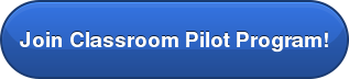 Join Classroom Pilot Program!