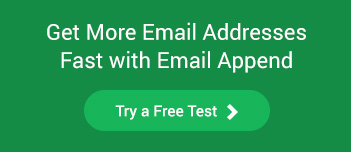 get more email addresses fast with email append