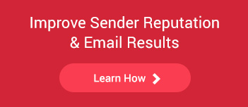 improve sender reputation and email results