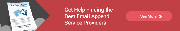 The Do's & Don'ts of Using an Email Append Service
