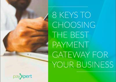 [EN] 8 claves para escoger la mejor pasarela de pagos