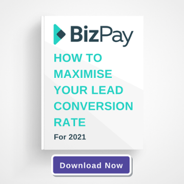 BizPay | How to maximise your lead conversion rate for 2021