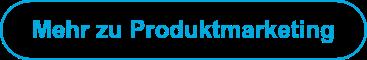 Mehr zu Produktmarketing