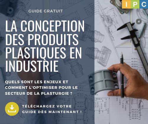 Téléchargez votre guide sur la conception des produits plastiques en industrie