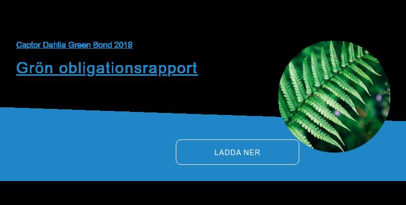 Captor Dahlia Green Bond 2019  Ladda ner - Grön obligationsrapport  en sammanställning av finansierade projekt