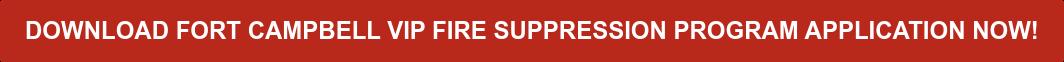 Download Fort Campbell VIP Sprinkler Fitters Program Application Now!