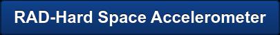 RAD-Hard Space Accelerometer