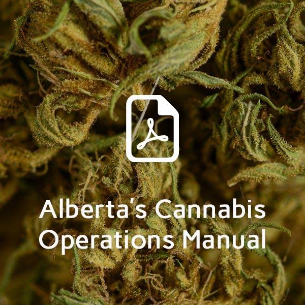 Alberta's cannabis operations manual