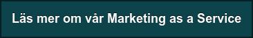 Läs mer om vår Marketing as a Service