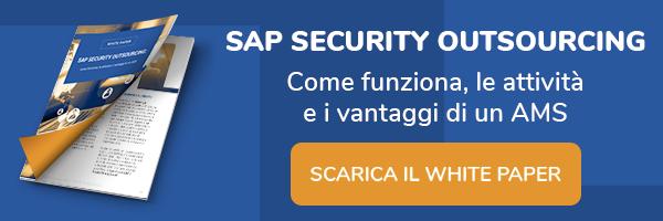 """Clicca qui e scarica il White Paper: """"SAP Security Outsourcing: come funziona, le attività e i vantaggi di un AMS"""""""