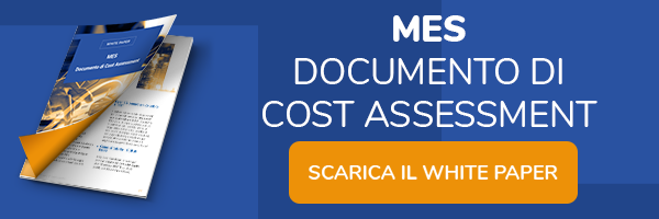 """Clicca qui e scarica il White Paper: """"MES Documento di Cost Assessment"""""""