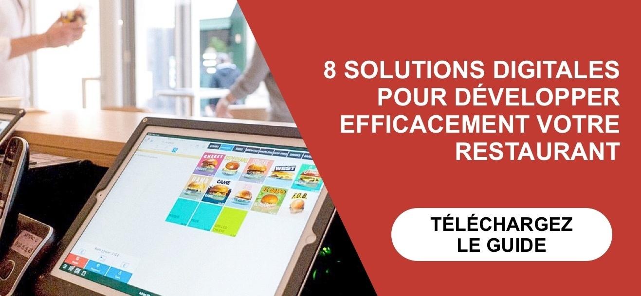 8 solutions digitales pour développer efficacement votre restaurant