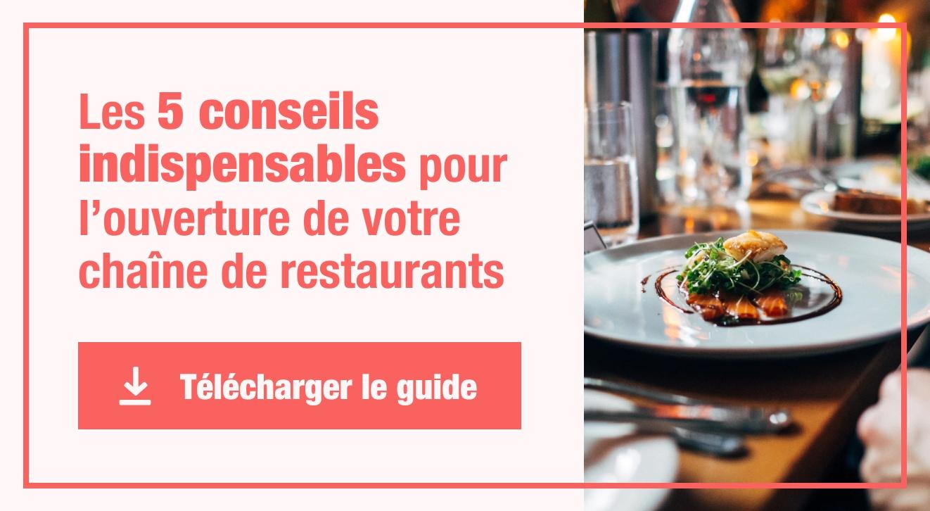 5 conseils pour l'ouverture de votre chaine de restaurant