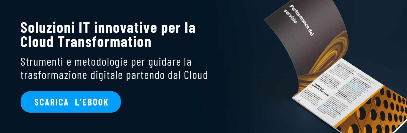 Soluzioni IT innovative cloud transformation