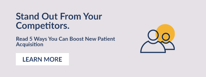 Stand Out From Your Competitors. Read 5 Ways You Can Boost New Patient Acquisition. Learn More.