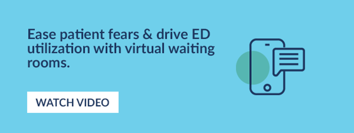 Ease patient fears & drive ED utilization with virtual waiting rooms. Watch video.