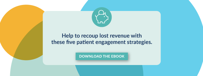 Help to recoup lost revenue with these five patient engagement strategies. Download the eBook.