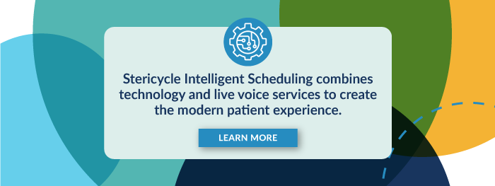 Stericycle Intelligent Scheduling combines technology and live voice services to create the modern patient experience.