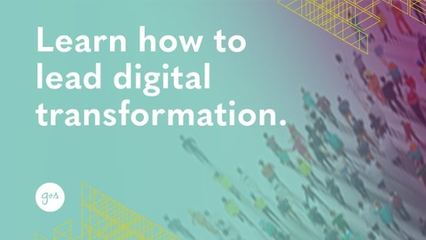 Learn how to lead digital transformation. Click here.