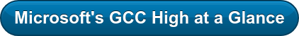 Microsoft's GCC High at a Glance