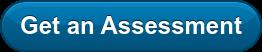 Get an Assessment