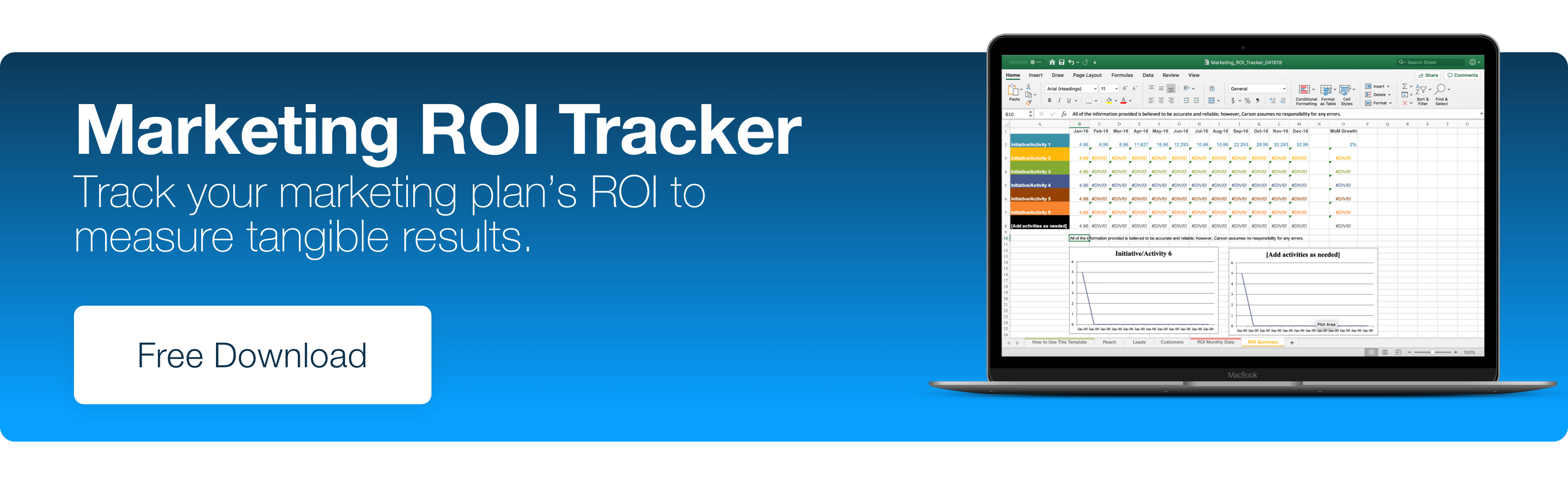 Marketing ROI Tracker. Track your marketing plan's ROI to measure tangible results. Free Download