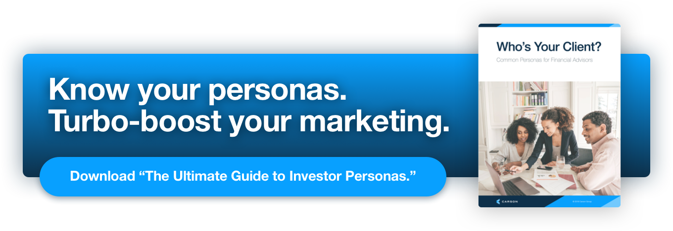 """Know your personas. Turbo-boost your marketing. Download """"The Ultimate Guide to Investor Personas."""""""