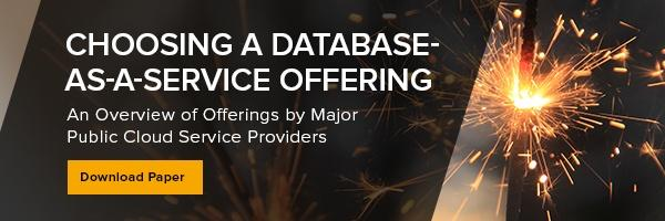 Choosing a Database-as-a-Service Offering White Paper Download