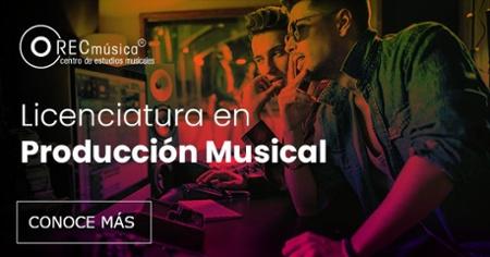Informes Licenciatura en Producción Musical en México - Rec Música Centro de Estudios Musicales