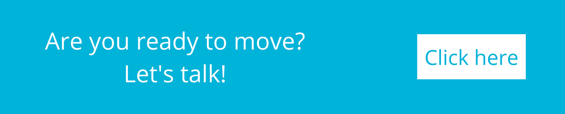 are you ready to move? let's talk!