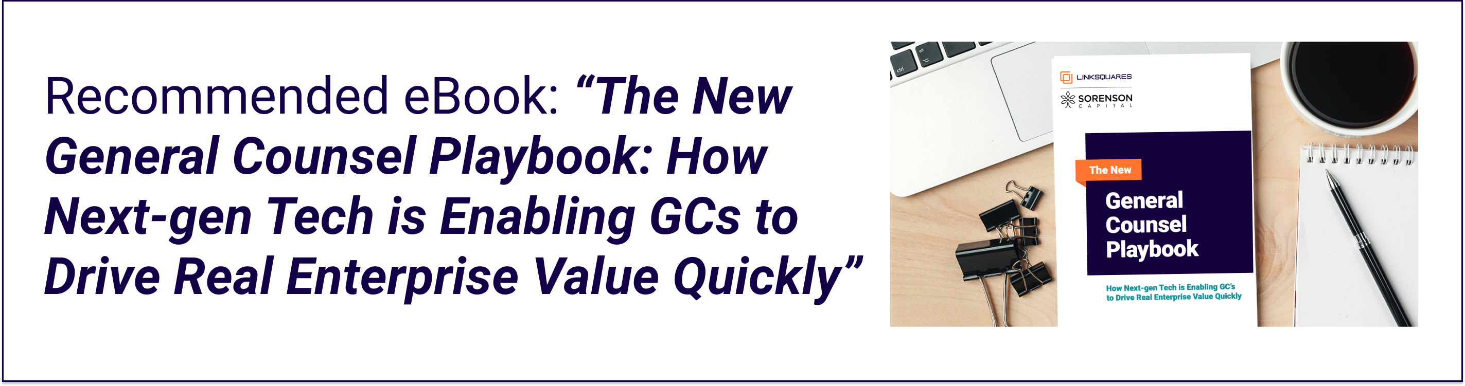 The New General Counsel Playbook