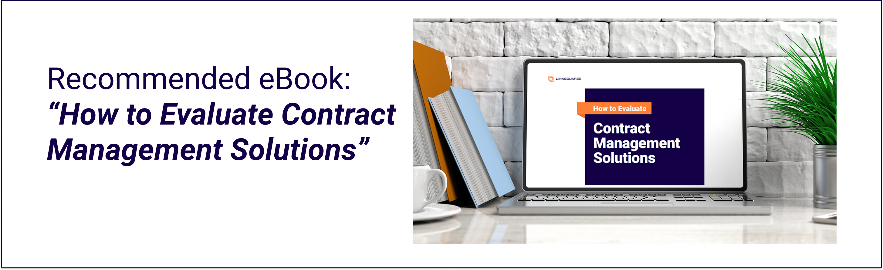 Contract Management Solutions
