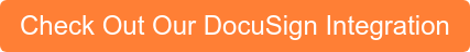 Check Out Our DocuSign Integration
