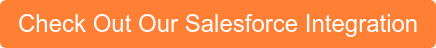 Check Out Our Salesforce Integration