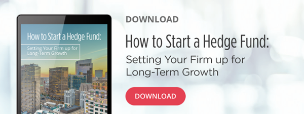 Ebook | How to Start a Hedge Fund: Setting Your Firm up for Long-Term Growth