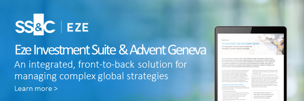 Eze Investment Suite & Advent Geneva  An integrated, front-to-back solution for managing complex global strategies  Learn more >