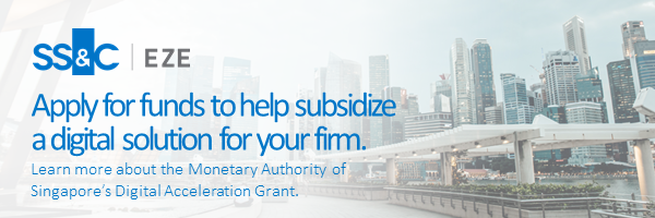 Apply for funds to help subsidize  a digital solution for your firm.  Learn more about theMonetary Authority of  Singapore's Digital Acceleration Grant.