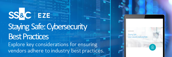 Staying Safe: Cybersecurity  Best Practices Explore key considerations for ensuring vendors adhere to industry best practices.